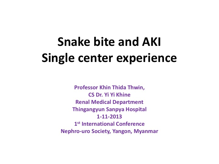 snake-bite-and-aki-1st-inc-nu-myanmar1-11-13